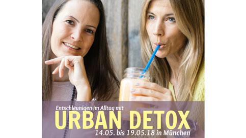 URBAN DETOX – Deine Entschleunigung im Alltag vom 14.05. – 18.05. in München